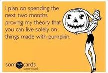 all things PUMPKIN / by Keri Smith
