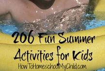 Summer / fun ideas for kids & families during summer
