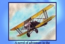 Adventure and Romance During the Golden Age of Aviation / These two books were written by Robert DeBurgh. I highly recommend you read them.  Action, Adventure, Romance, Humor and a bit of Mysticism all rolled into a great story.