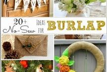 DIY Burlap Projects / Burlap Is So Inexpensive! Burlap Projects For Your Home. / by A Cultivated Nest