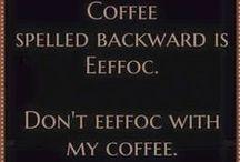 Caffeine Humor / Live, laugh, love….Caffeine.