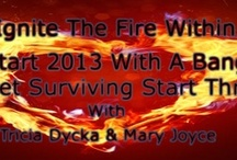 Ignite The Fire Within ONLINE TELESUMMIT  / Sign up for this free event 