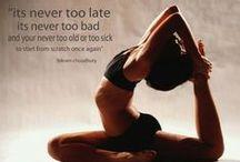 Yoga Inspiration / Yoga & Life inspiration