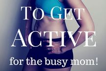 Get Fit / by Renee Robinson