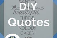 DIY Quotes / DIY Quotes and Inspiring words for the DIY Crafter by DIY Ready http://diyready.com Follow DIY Ready on Pinterest