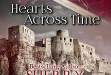 Hearts Across Time: The Knights of Berwyck, A Quest Through Time Novel (Books 1 & 2) / A special edition box set that contains my time travel books For All of Ever & Only For You.