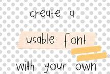 Fonts: how to guides & info / Learn more about making your own fonts, about using fonts on your blog or find out how you SHOULD be using fonts in the articles pinned to this board.