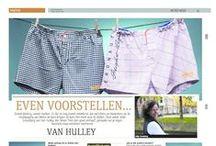 Van Hulley in the media / Overview of Van Hulley in the (dutch) media. www.vanhulley.nl
