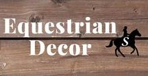 Equestrian Decor / Equestrian decor for the home & office. Get new equestrian decorating ideas & inspiration. Follow me and check out savvyhorsewoman.com for more!