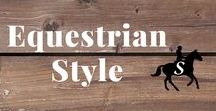 Equestrian Style / The latest in equestrian style fashion and timeless classics. Follow me and check out savvyhorsewoman.com for more!