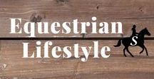 Equestrian Lifestyle / Tips for living the equestrian lifestyle. Balancing time, money, health & horses. Follow me and check out savvyhorsewoman.com for more!
