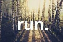Running / Running motivation and inspiration for those who are passionate about the run