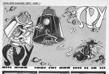 Spy vs Spy / Spy vs Spy is my most recent subject sine 2013. My favorite is white. They are © to MAD Magazine and MADtv