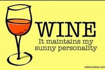 Wine maintains my sunny personality / Vinho e afins