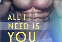 Inspiration for All I Need Is You. (Previously titled Loving You Is Everything) / Inspiration for All I Need Is You, a Loveswept Contemporary Romance, Neve and Rory's story, releasing in October 2015
