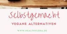 Selbstgemacht - Vegane Rezepte und Alternativen / Selbstgemacht - Vegane Rezepte und Alternativen - Pflanzliche Küche - Alternativen zu Käse, Eiern & Fleisch