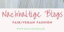 Nachhaltige Blogs - Vegane Mode - Fair Fashion / Hier findest du coole vegane Mode und Fair Fashion Tipps von nachhaltigen Fashionbloggern. Um mitzupinnen folge diesem Board und schreibe mir eine Mail an lena@healthylena.de.
