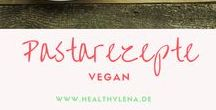 Pastarezepte - vegan / Leckere vegane Pasta und Nudelrezepte findest du hier - Rezepte mit Nudeln - lecker & schnell - Nudelgerichte