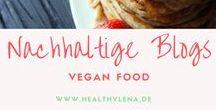 Nachhaltige Blogs - Vegan Food / Lust auf veganes Essen? Hier teilen nachhaltige Blogs ihre veganen Food-Ideen und Rezepte. Du willst gerne mitmachen? Dann folge diesem Board und schick mir eine Mail an lena@healthylena.de. Bitte nur einen Pin pro Rezept :)