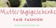 Muttertagsgeschenke - Fair Fashion / Hier findest du tolle Geschenkideen zum Muttertag aus dem Bereich Fair Fashion. Natürlich erschwinglich!