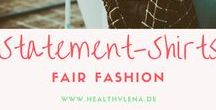 Fair Fashion - Statement Shirts / Fair Fashion Statement Shirts - coole Ökomode