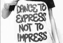 Dance / Balet, streetdance & supportive dances