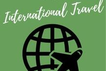 International Travel Tips / Tips to make exploring another country easier.