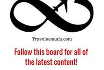 Travel As Much - Best of Blog / Posts from my blog at travelasmuch.com