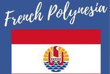 French Polynesia / Travel destinations and tips for French Polynesia, including Bora Bora