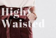 TREND: High Waist