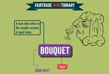 Fairtrade Winetionary / A wicked wine dictionary, to help you navigate your way through the often-daunting but always exciting world of wine.