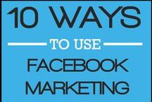 Facebook Business Page Marketing / by Nancie Richard