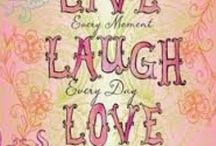 ♥Live Love Laugh♥ /  Live Love Laugh