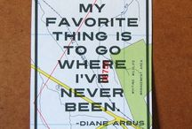 Places to Visit, Things to See, Adventures to Have!