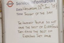 Positive tube quotes and more / Selection of my favourites positive quotes seen in the tube and other positive inspiration in London
