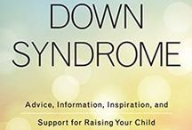 Books / Books about Down syndrome for parents: memoirs, informative, therapy related etc.