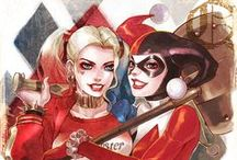 Harley Quinn / I'm a Harley hipster. I have loved her since her debut in 1992.