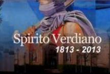 """Spirito verdiano / Dalla FOOD Valley """"Parma ITALY"""" Raiart - Presenta: TOUR Artistico/LIRICO e FOOD Italiano """"W VERDI 1813 -2013"""" dedica al maestro Giuseppe Verdi, genio protagonista ha 150 anni dall'unità d'Italia"""