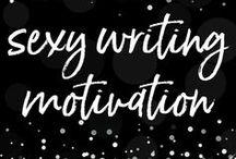 Sexy Writing Motivation