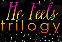 He Feels Trilogy / How He Really Feels (Book 1) What He Really Feels (Book 2) Since He Really Feels (Book 3)