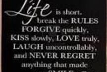 Life Is Short... / Fun and funny sayings about what to do.
