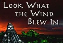 LOOK WHAT THE WIND BLEW IN / A steamy jungle, an ancient curse, a deadly secret--one big sweaty mess!