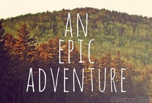 let's be adventurous / by Anna Patrick