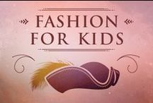 Fashion for Kids / Fashion for kids, in collaboration with Ralph Lauren. / by Pan