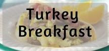 Turkey Breakfast