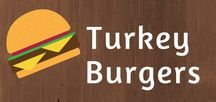 Turkey Burgers / Who doesn't love a good burger? Gobble it up!