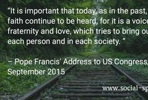 Catholic Social Teaching Quotes / Little snippets of inspiration from the Catholic social justice tradition.
