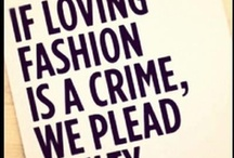 Fashion quotes / We love fashion quots! - www.boetiek.nl -