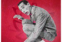 Priceless Pee Wee Herman (Paul Reubens) / by Leigh Toomey Cruz