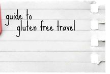 Gluten Free Travel Tips / Some of the BEST travel tips for Gluten-Free travelers.